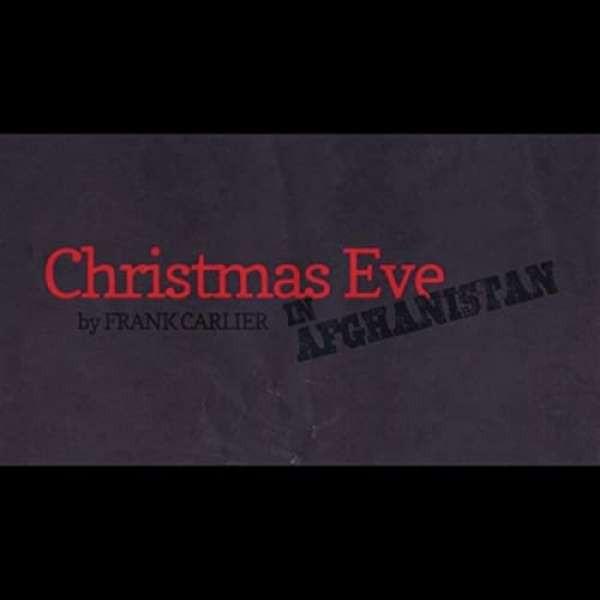 Christmas Eve In Afghanistan
