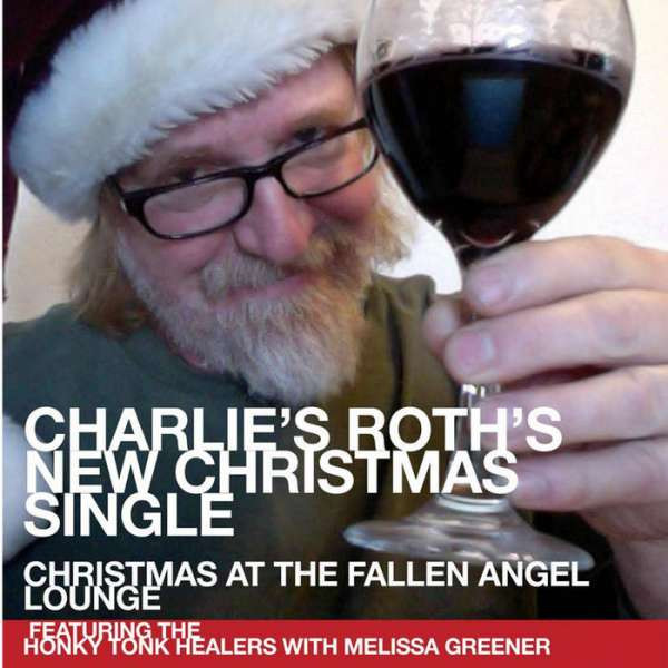 Charlie Roth - Christmas at the Fallen Angel Lounge